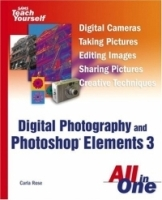 Sams Teach Yourself Digital Photography and Photoshop Elements 3 All in One (Sams Teach Yourself) артикул 1782a.